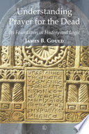 Understanding Prayer for the Dead