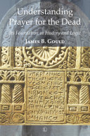 Understanding Prayer for the Dead Book