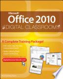 Microsoft Office 2010 Digital Classroom
