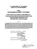 Final Environmental Impact Statement on Public Service Company of New Mexico s Proposed New Mexico Generating Station and Other Possible End Uses of the Ute Mountain Land Exchange