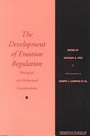 Development of Emotion Regulation: