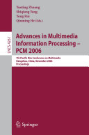 Advances in Multimedia Information Processing - PCM 2006