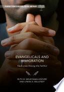 Evangelicals and Immigration
