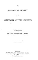 An Historical Survey of the Astronomy of the Ancients