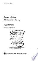 Toward a Critical Administrative Theory