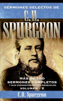 Sermones Selectos de C. H. Spurgeon Vol. 2