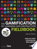 The Gamification Of Learning And Instruction Fieldbook Book PDF