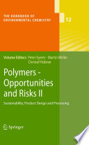 Polymers Opportunities And Risks Ii Book PDF