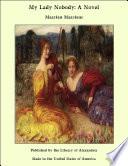 My Lady Nobody  A Novel