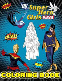 DC and Marvel  Super Hero Girls Coloring Book