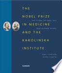 The Nobel Prize in Medicine and the Karolinska Institute