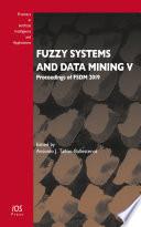Fuzzy Systems and Data Mining V