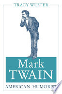 Mark Twain  American Humorist
