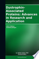 Dystrophin Associated Proteins Advances In Research And Application 2011 Edition Book PDF