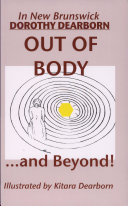New Brunswick Out of Body and Near Death Experiences