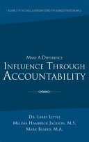 Make a Difference: Influence Through Accountability