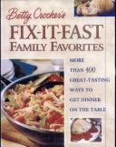 Betty Crocker s Fix It Fast Family Favorites
