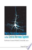 Matrix Metalloproteinases in the Central Nervous System