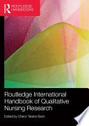 Routledge International Handbook Of Qualitative Nursing Research