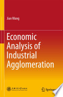 Economic Analysis of Industrial Agglomeration