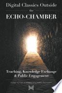 Digital Classics Outside the Echo Chamber
