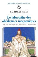 Pdf Le labyrinthe des obédiences maçonniques Telecharger