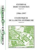 External Debt Statistics: Historical Data 1998 Resource Flows, Debt Stocks and Debt Service