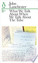 What We Talk About When We Talk About The Tube Book