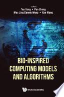 Bio inspired Computing Models And Algorithms