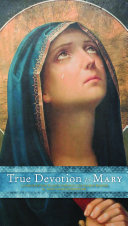 True Devotion to Mary Pdf/ePub eBook