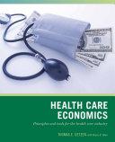 Wiley Pathways Health Care Economics