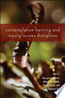 Contemplative Learning and Inquiry across Disciplines