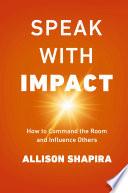 Speak with Impact Book