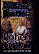 Knife of Dreams: Book Eleven of 'The Wheel of Time