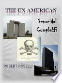 The Un American Genocidal Complex
