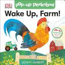 Jonny Lambert s Wake Up  Farm   Pop Up Peekaboo  Book PDF