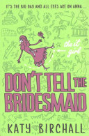 Don't Tell the Bridesmaid