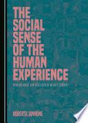 The Social Sense Of The Human Experience