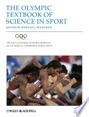 The Encyclopaedia of Sports Medicine  An IOC Medical Commission Publication  The Olympic Textbook of Science in Sport