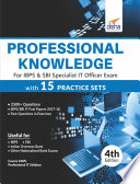 Professional Knowledge For Ibps Sbi Specialist It Officer Exam With 15 Practice Sets 4th Edition