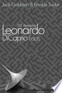 101 Amazing Leonardo DiCaprio Facts