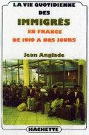Pdf La vie quotidienne des immigrés en France de 1919 à nos jours Telecharger