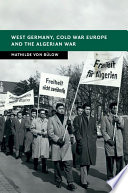 West Germany Cold War Europe And The Algerian War