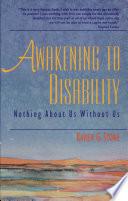 Awakening to Disability