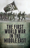 Pdf The First World War in the Middle East