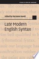 Late Modern English Syntax