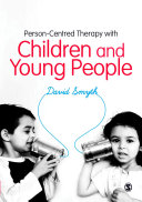 Person Centred Therapy with Children and Young People