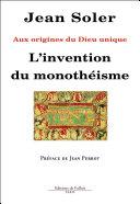 Pdf L'invention du monotheisme - Aux origines du Dieu unique Telecharger
