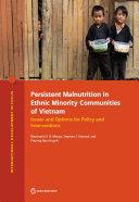 Persistent Malnutrition in Ethnic Minority Communities of Vietnam