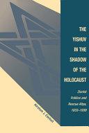 The Yishuv In The Shadow Of The Holocaust Pdf/ePub eBook